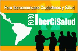 Foro Iberoamericano de Ciudadanos y Salud