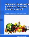 Alimentos funcionales y salud en la etapa infantil y juvenil (2010)