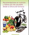 Recomendaciones en nutrición y hábitos de vida saludable desde la Oficina de Farmacia (2010)