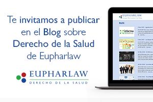 Te invitamos a publicar en el Blog sobre Derecho de la Salud de Eupharlaw