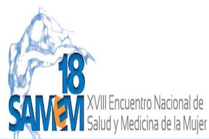 AVANCE SAMEM 18: Encuentro nacional de Salud y Medicina de la Mujer