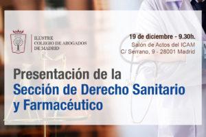 El 19 de diciembre en el ICAM presentación de la Sección de Derecho Sanitario y Farmacéutico