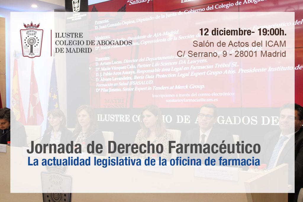 La actualidad legislativa de la oficina de farmacia, el jueves 12 de diciembre en el ICAM