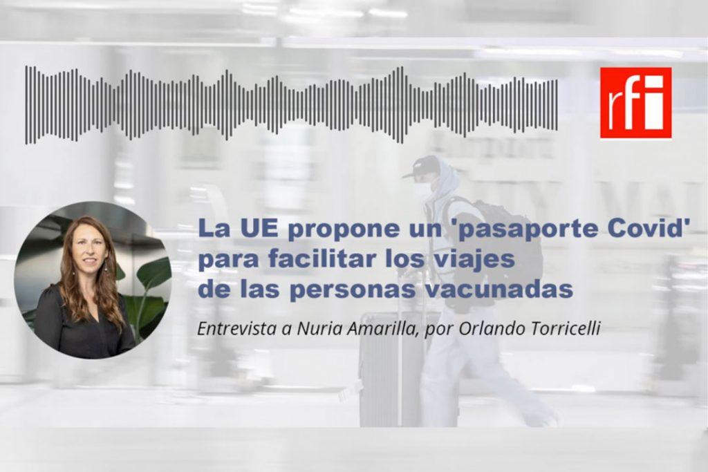 """Entrevista sobre la propuesta de """"Digital Green Certificate"""" de la CE, para Radio Francia Internacional"""