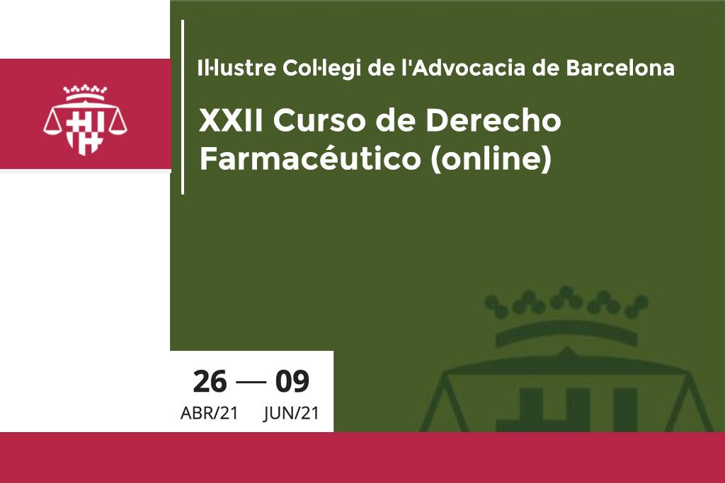XXII Curso de Derecho Farmacéutico del Colegio de Abogados de Barcelona (online)